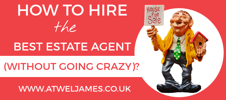 how to hire the best estate agents