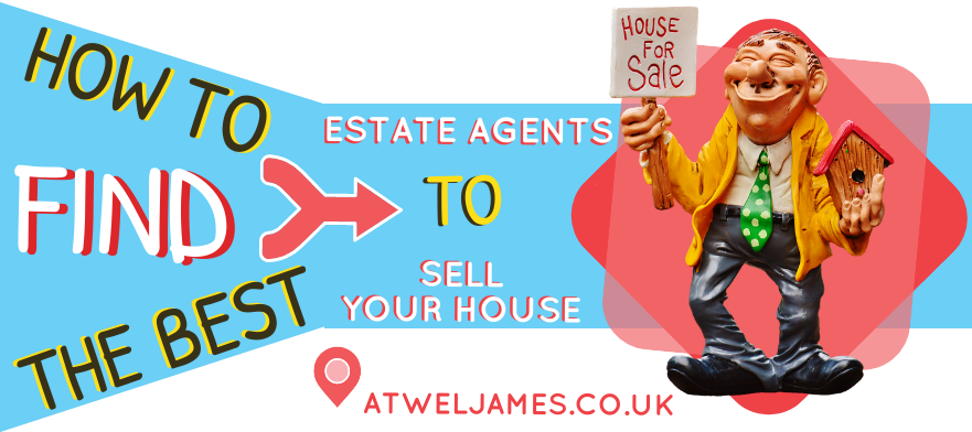 how to find the best estate agents to sell your house